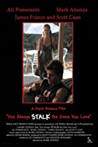 Image of You Always Stalk the Ones You Love