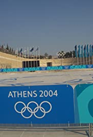 Athens 2004: Games of the XXVIII Olympiad Poster - TV Show Forum, Cast, Reviews