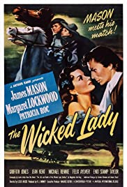 The Wicked Lady (1945) Poster - Movie Forum, Cast, Reviews
