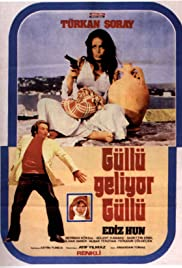 Güllü Geliyor Güllü (1973) Poster - Movie Forum, Cast, Reviews