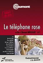 Le téléphone rose