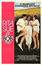 Rita Sue and Bob Too(1987)