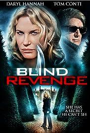 Blind Revenge(2009) Poster - Movie Forum, Cast, Reviews