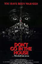 Image of Don't Go in the House