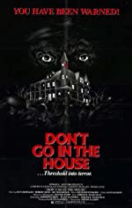 Don t Go in the House(1980)