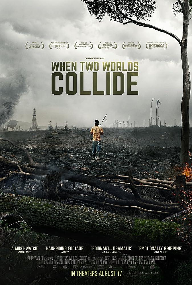 When Two Worlds Collide. Directed by Heidi Brandenburg & Matthew Orzel