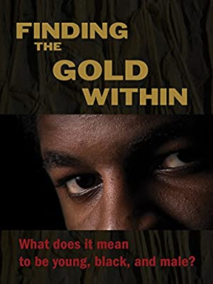 Finding the Gold Within (2014)