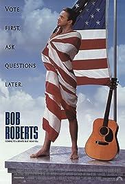 Bob Roberts Poster