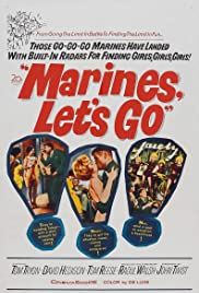 Marines, Let's Go (1961) Poster - Movie Forum, Cast, Reviews