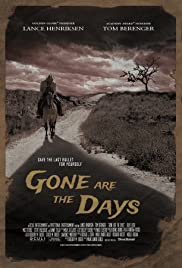 Gone Are the Days(2018) Poster - Movie Forum, Cast, Reviews