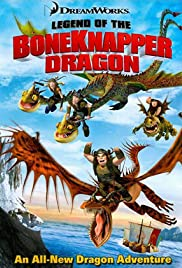 Legend of the Boneknapper Dragon Poster