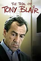 Primary image for The Trial of Tony Blair