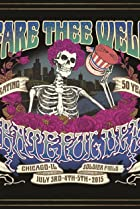 Image of Fare Thee Well: Celebrating 50 Years of Grateful Dead