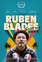 Primary image for Ruben Blades Is Not My Name