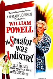 The Senator Was Indiscreet (1947) Poster - Movie Forum, Cast, Reviews
