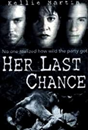 Her Last Chance (1996) Poster - Movie Forum, Cast, Reviews