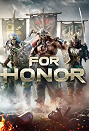 For Honor (2017) Poster - Movie Forum, Cast, Reviews