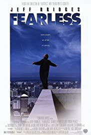 Fearless (1993) Poster - Movie Forum, Cast, Reviews
