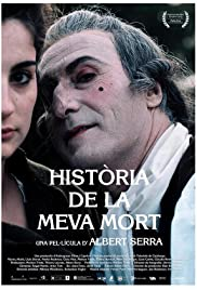 Història de la meva mort (2013) Poster - Movie Forum, Cast, Reviews