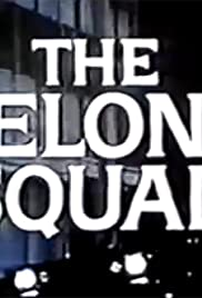 The Felony Squad Poster