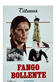 Fango bollente Poster