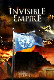 Invisible Empire: A New World Order Defined Poster
