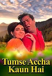 Tumse Achha Kaun Hai Poster