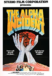 The Alpha Incident(1978) Poster - Movie Forum, Cast, Reviews