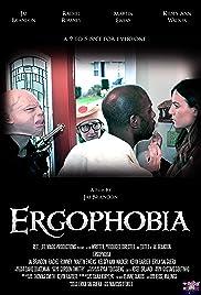 Ergophobia Poster