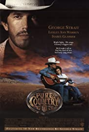 Pure Country(1992) Poster - Movie Forum, Cast, Reviews