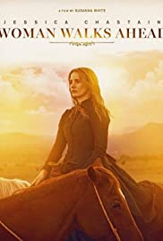 Woman Walks Ahead (2017) Poster - Movie Forum, Cast, Reviews