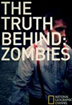 Zombies: The Truth