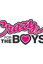 Image of Crazy for the Boys
