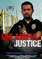 Unlawful Justice poster