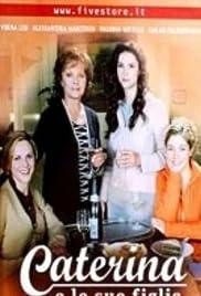 Caterina e le sue figlie 3, settima puntata Poster