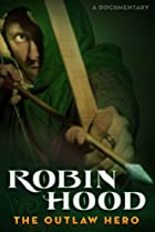 Image of Robin Hood: The First Outlaw Hero