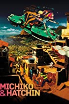 Image of Michiko and Hatchin