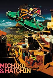 Michiko to Hatchin Poster - TV Show Forum, Cast, Reviews