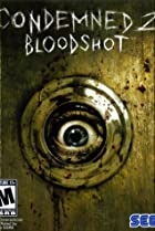 Image of Condemned 2: Bloodshot