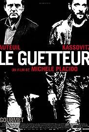 Le guetteur(2012) Poster - Movie Forum, Cast, Reviews