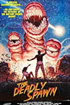 The Deadly Spawn (1983) Poster