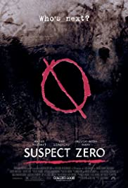 Suspect Zero (2004) Poster - Movie Forum, Cast, Reviews