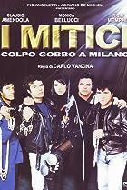 Image of I mitici - Colpo gobbo a Milano