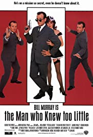The Man Who Knew Too Little Poster
