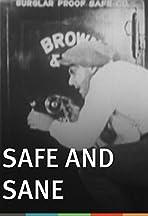 Safe and Sane