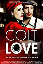 Colt Love Poster