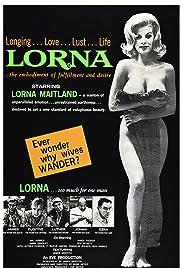 Russ Meyer's Lorna(1964) Poster - Movie Forum, Cast, Reviews