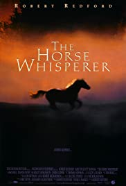 The Horse Whisperer (1998) Poster - Movie Forum, Cast, Reviews