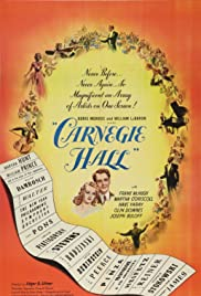 Carnegie Hall(1947) Poster - Movie Forum, Cast, Reviews