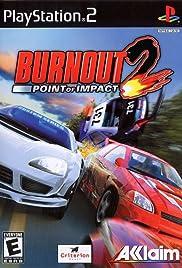 Burnout 2: Point of Impact(2002) Poster - Movie Forum, Cast, Reviews